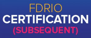 FDRIO Certification (Subsequent)